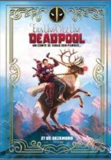 Era uma Vez um Deadpool Dublado