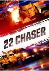 22 Chaser Legendado