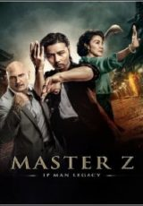 Master Z: Ip Man Legacy Legendado