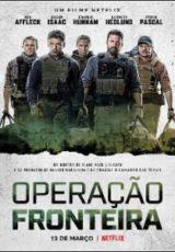 Operação Fronteira Dublado Online