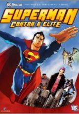 Superman Contra a Elite Dublado