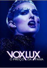 Vox Lux: O Preço da Fama Dublado