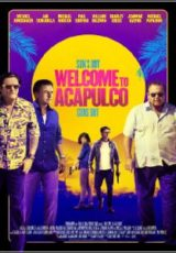 Welcome to Acapulco Legendado