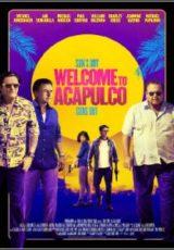 Welcome to Acapulco Legendado