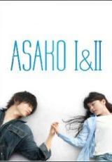 Asako I & II Legendado