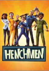 Henchmen Legendado