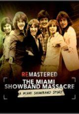 ReMastered: O Massacre da Miami Showband Legendado