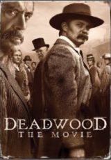 Deadwood: O Filme Dublado