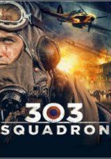 Esquadrão 303 Legendado