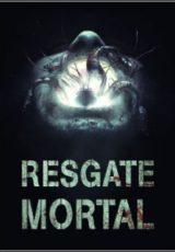 Resgate Mortal Dublado