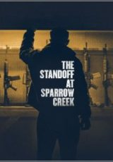 The Standoff at Sparrow Creek Legendado