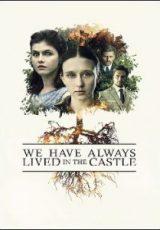 We Have Always Lived in the Castle Legendado