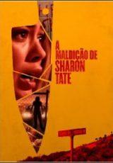 A Maldição de Sharon Tate Dublado