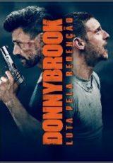 Donnybrook: Luta Pela Redenção Dublado