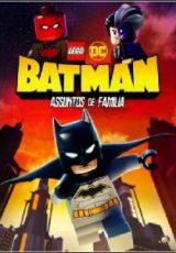LEGO DC: Batman – Assuntos de Família Dublado