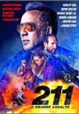 211: O Grande Assalto Dublado