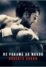 Do Panamá ao Mundo: Roberto Durán Dublado