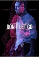 Don't Let Go Legendado