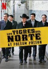 Los Tigres del Norte: Histórias do Cárcere Legendado