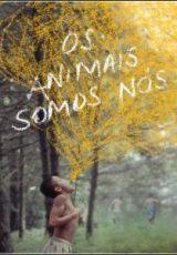 Os Animais Somos Nós Dublado