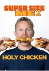 Super Size Me 2: Holy Chicken! Legendado