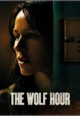 The Wolf Hour Legendado