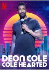 Deon Cole: Cole Hearted Legendado