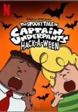 Histórias Assustadoras do Capitão Cueca Hackeando O Halloween Dublado