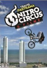 Nitro Circus: O Filme Dublado