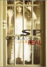SP: Crônicas de uma cidade real