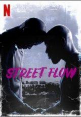 Street Flow Dublado