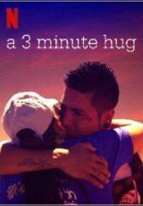 Um abraço de três minutos Dublado