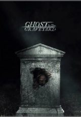 Ghost in the Graveyard Legendado