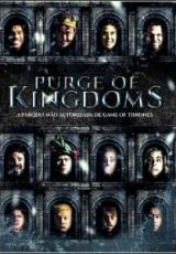 Purge of Kingdoms – Uma Paródia Não Autorizada de Game of Thrones Dublado