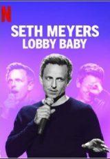 Seth Meyers: Lobby Baby Legendado