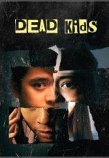 Dead Kids Dublado