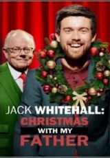 Jack Whitehall: Christmas with my Father Legendado