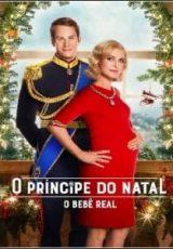 O Príncipe do Natal: O Bebê Real Dublado