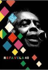 Refavela 40 Dublado