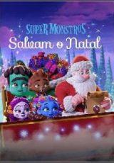 Super Monstros Salvam o Natal Dublado