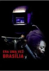 Era Uma Vez Brasília Dublado