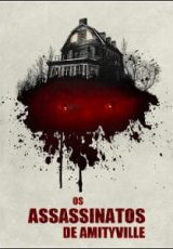 Os Assassinatos de Amityville Dublado