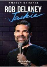 Rob Delaney: Jackie Dublado