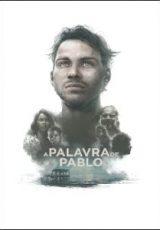 A Palavra de Pablo Dublado