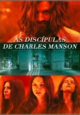 As Discípulas de Charles Manson Dublado
