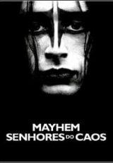 Mayhem: Senhores Do Caos Dublado