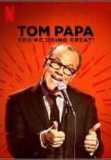 Tom Papa: You're Doing Great! Dublado