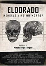 Eldorado: Mengele Vivo ou Morto? Dublado