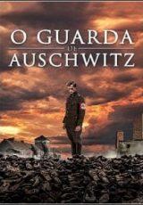 O Guarda de Auschwitz Dublado