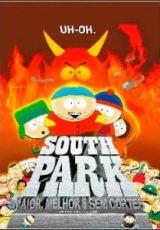 South Park: Maior, Melhor e Sem Cortes Dublado